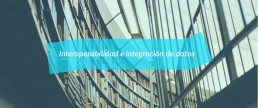 Interoperabilidad e integración de datos